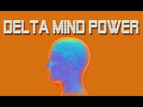 Delta Mind Power!
