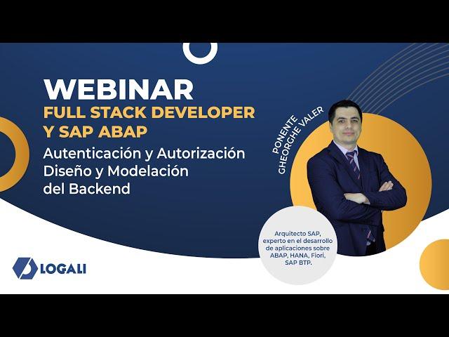 Webinar Full Stack Developer y ABAP - Autenticación y Autorización - Diseño y Modelación del Backend