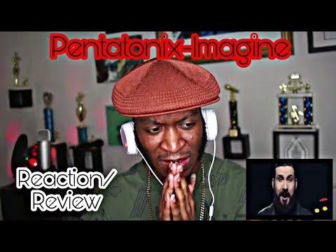 Imagine - Pentatonix *Reaction/Review*