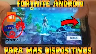 ✔️FUNCIONA FORTNITE ANDROID EN MAS DISPOSITIVOS NO COMPATIBLES APKS NUEVAS