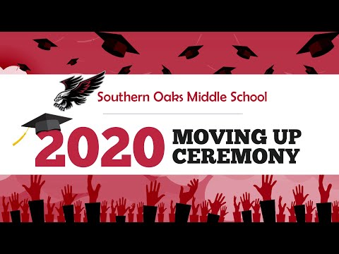 Southern Oaks Middle School 8th Grade 2020 Virtual Moving Up Ceremony