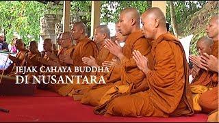 Melawan Lupa - Jejak Cahaya Buddha di Nusantara
