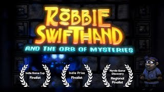Robbie Swifthand and the Orb of Mysteries - Final Major Update Release Announcement