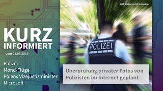 Polizei, Mond-Flüge, Polen, Microsoft | Kurz informiert vom 21.08.2019