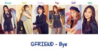 Gfriend Bye Lyrics