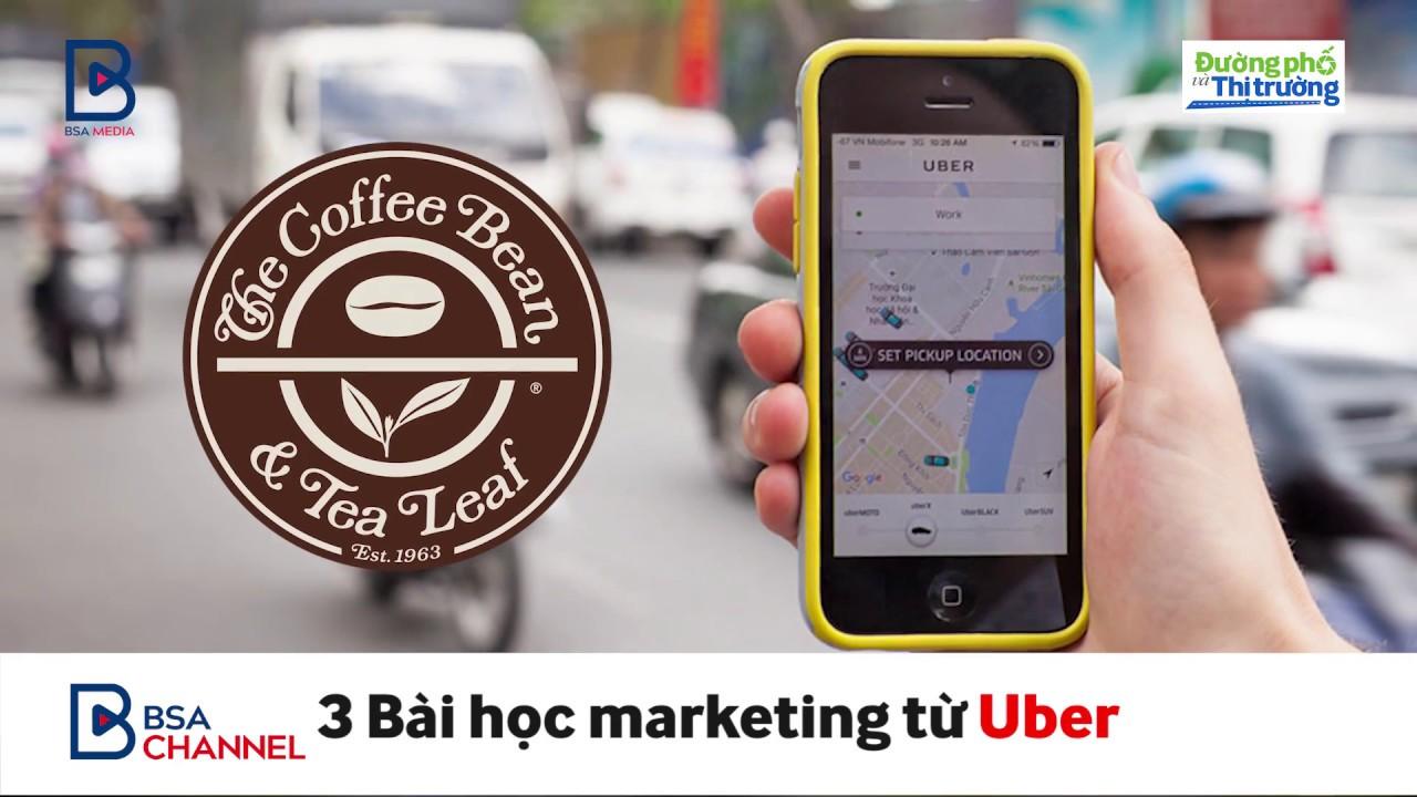 3 Bài học Marketing Chi phí thấp từ Uber | Đường phố & Thị trường | BSA Channel