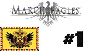 March of the Eagles - Austria - Ep 1 - Let