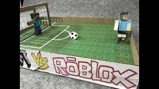 Minecraft vs Roblox. Soccer. Cardboard game. DIY