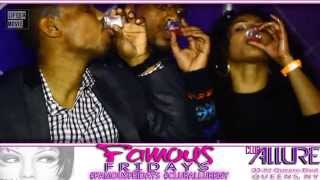 Famous Fridays @ Club Allure - Queens NY