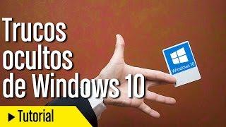Trucos ocultos de Windows 10