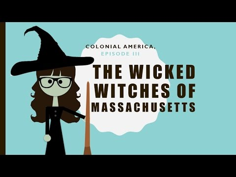 Colonial America, ep 3:  Wicked Witches of Massachusetts