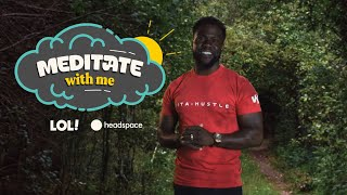 Meditate With Kevin Hart| Meditate With Me | Laugh Out Loud Network