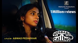 HUSBAND CALLING | Hindi Short film 2018 | Heart Touching Story.