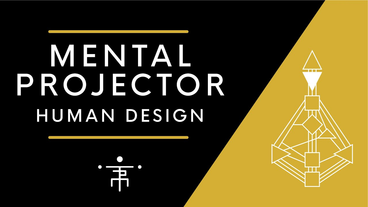 Mental Projector | Human Design Projector with Mental Authority