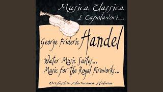 Water Music Suite No. 1 in F Major: VIII. Hornpipe