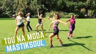 Tou Na Moda - Mastiksoul ft. Los Manitos | Zumba