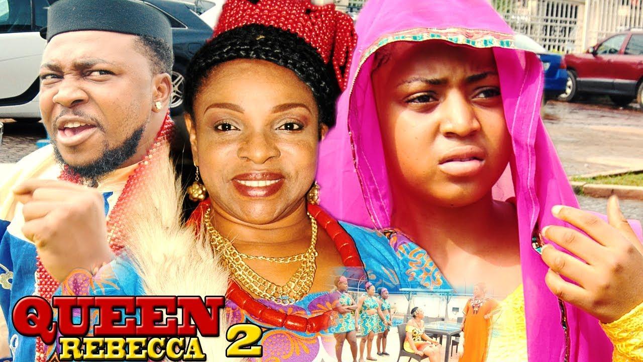 Download Queen Rebecca Season 2 - Liz Benson|Regina Daniels 2017 Latest Nigerian Nollywood Movie