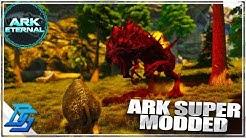 WELCOME TO SUPER MODDED PVE SERVER - Ark Survival Evolved - Ark Eternal Part 1