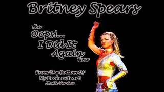 04. From The Bottom Of My Broken Heart [The Oops Tour: Studio Version]