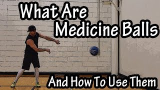 What Are Medicine Balls Used For - Medicine Ball Workout For Beginners - How To Use A Medicine Ball