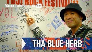 THA BLUE HERB FRF'17 DAY3 INTERVIEW