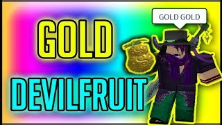 GOLD GOLD DEVILFRUIT | STEVE'S ONE PIECE | Roblox| Devilfruit Showcase