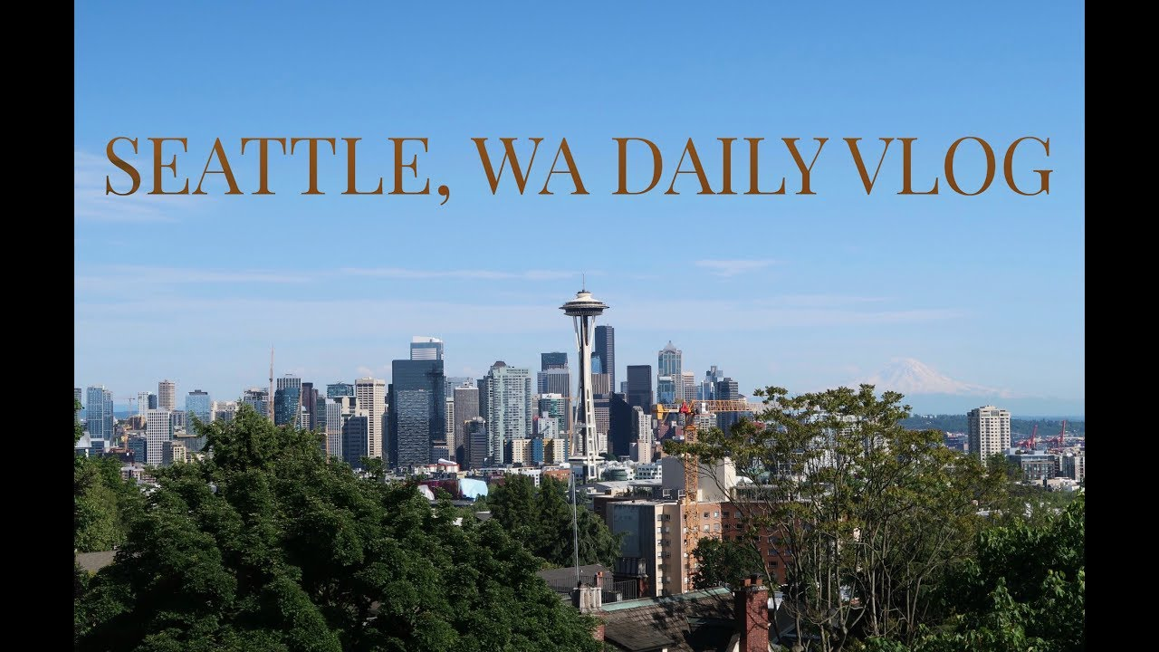 Day 4 In Seattle Vlog Kerry Park Apartment Hunting