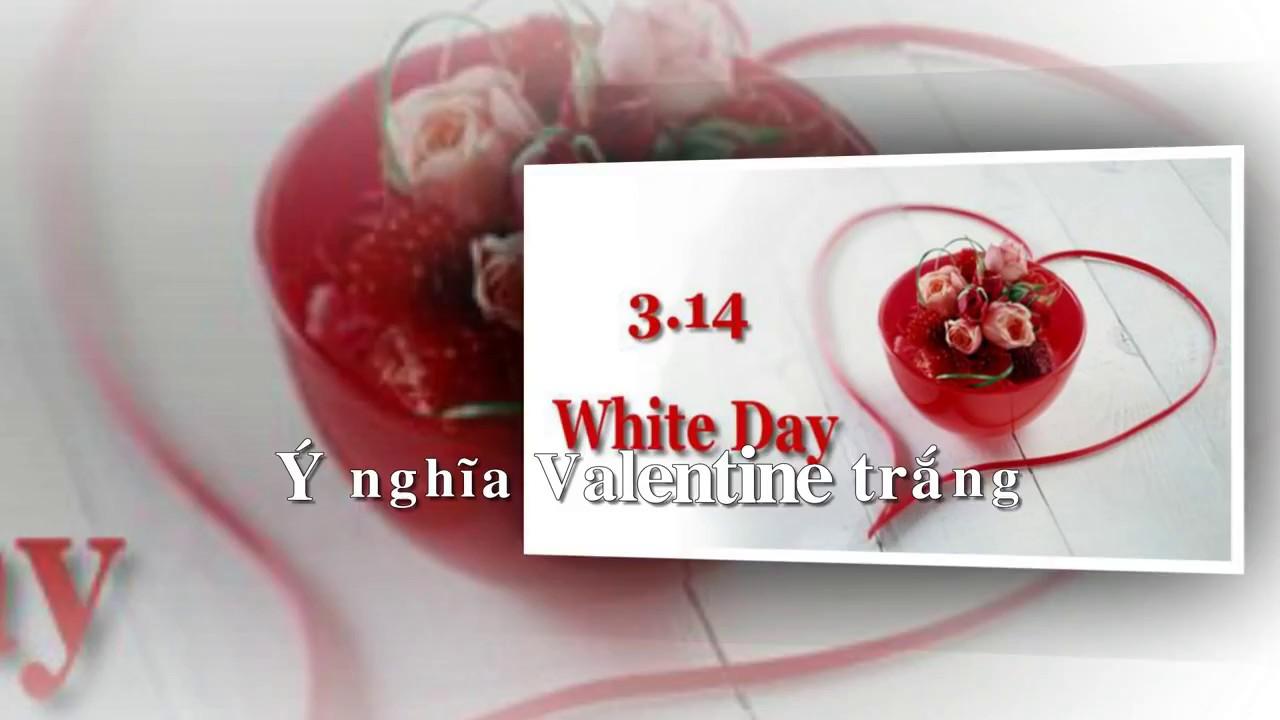 Ý nghĩa Valentine trắng 14/3 - Khánh Tôm - Autocad