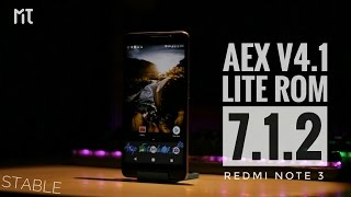 AEX V4.1 Lite Rom 7.1.2 Redmi Note 3 [STABLE] Great Battery Backup Review