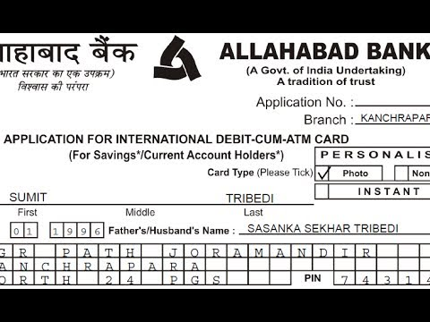 DebitCumAtmCard Application Form Fill Up Of Allahabad Bank