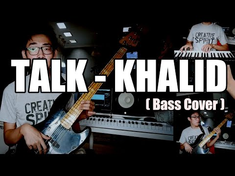 Khalid - Talk (Bass Cover) from YouTube · Duration:  1 minutes 14 seconds