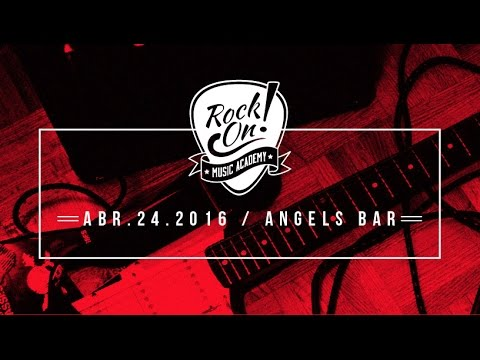 ROCK ON : Music Academy - Festival / 2016