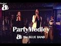 the Blue Band - Party Medley - Bruno Mars - Diana Ross - Daft Punk - Avicii
