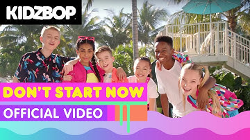 KIDZ BOP Kids - Don't Start Now (Official Music Video) [KIDZ BOP Party Playlist!]