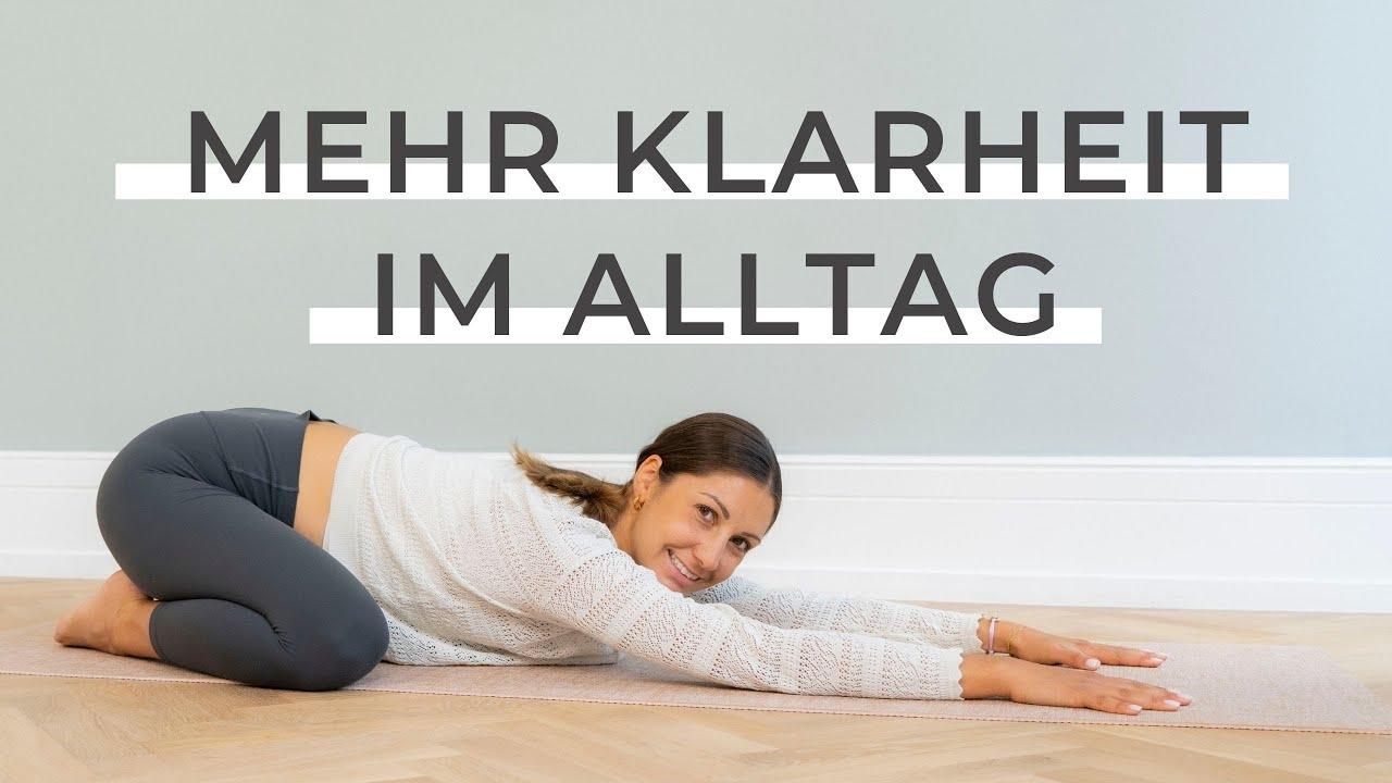 Yoga Flow für mehr Klarheit - 20 Minuten für Körper & Geist