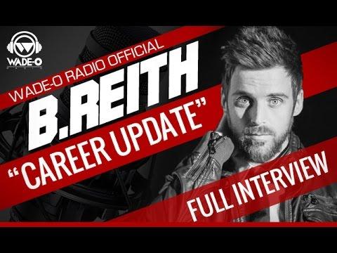 """B. Reith """"Career Update"""" Full"""