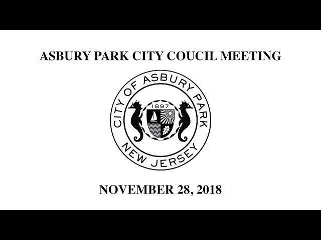 Asbury Park City Council Meeting - November 28, 2018
