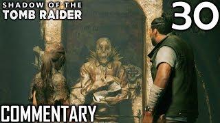 Shadow Of The Tomb Raider Walkthrough Part 30 - Lopez & The Box Of Ix Chel