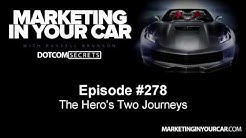 278 - The Hero's Two Journeys