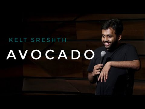 Avocado | stand-up comedy by Kjeld Sreshth