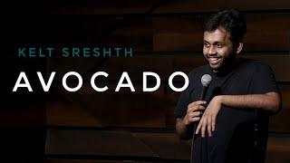 Avocado   stand-up comedy by Kjeld Sreshth