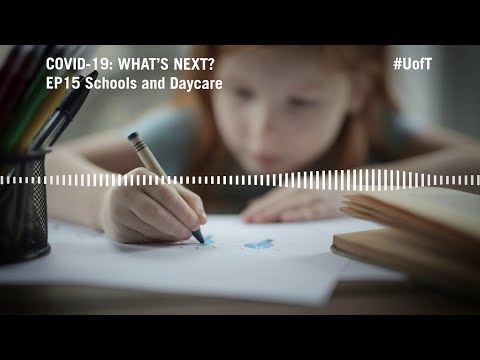 COVID-19: What's Next? (Ep. 15) – Schools and Daycare