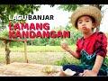 Gambar cover Lagu Banjar Terbaru 2020   LAMANG KANDANGAN