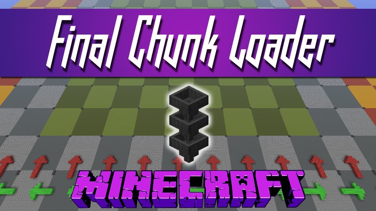 Minecraft - The Final Chunk Loader