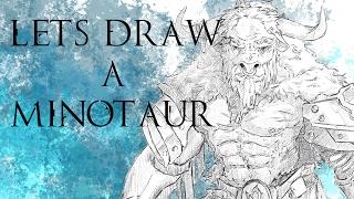 Lets Draw A Minotaur