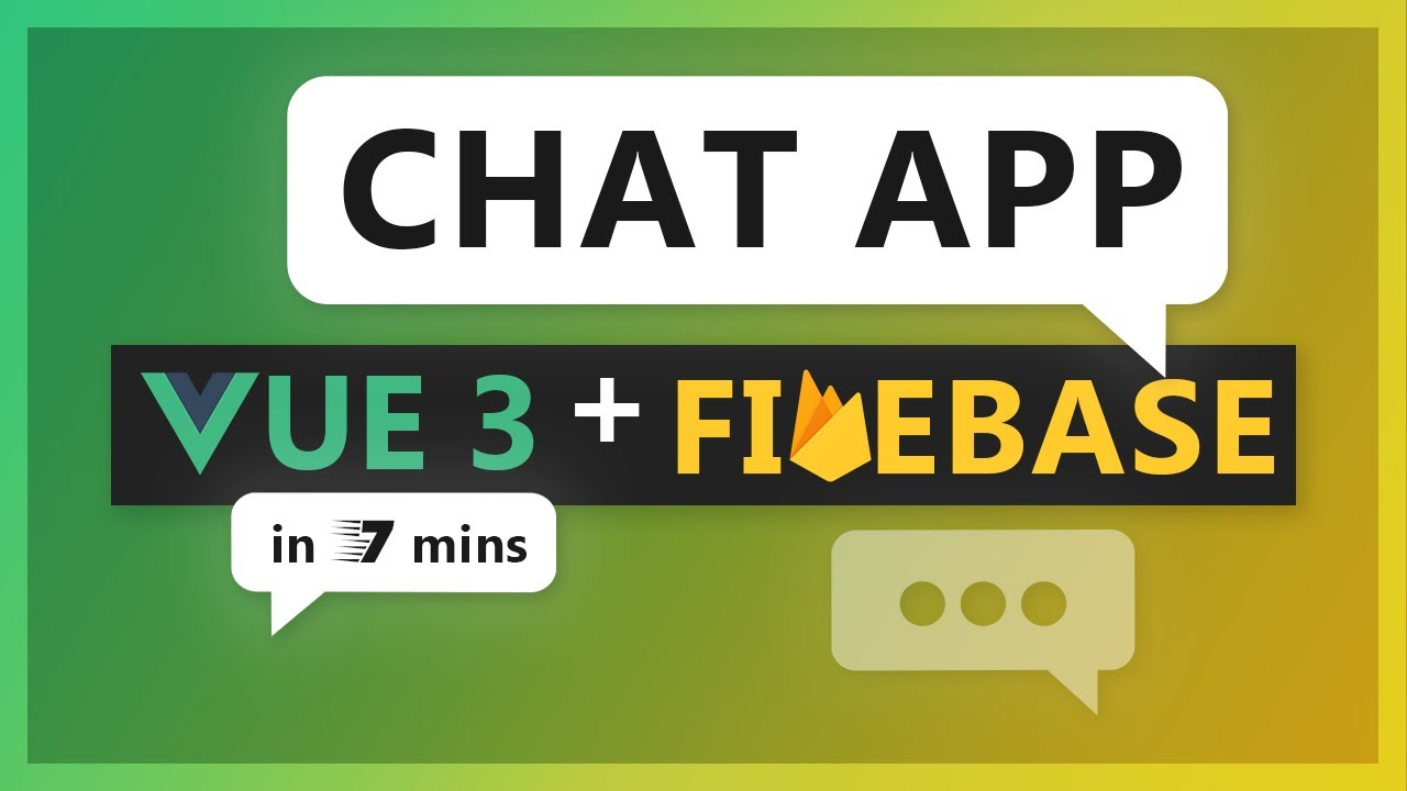 Building a Realtime Chat App with Vue 3 and Firebase in 7 minutes