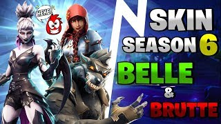 THE SKIN MORE BELLE & BRUTTE OF SEASON 6 ⛏️ Fortnite Battle Royale - Crazy