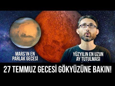 27 Temmuz gecesi gökyüzüne bakın! Yüzyılın en uzun ay tutulması ve Mars'ın en parlak gecesi