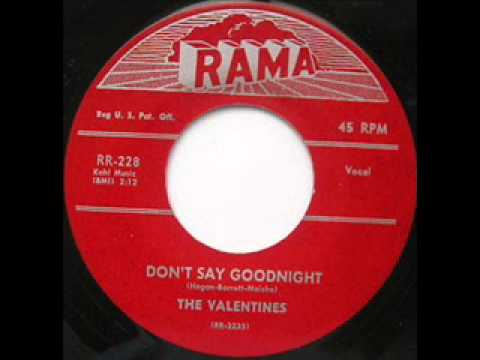 Don't Say Goodnight - Valentines