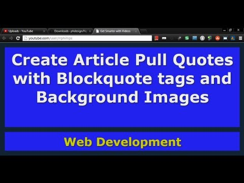 Create Pull Quotes With Blockquote Tags And Quotation Background Images